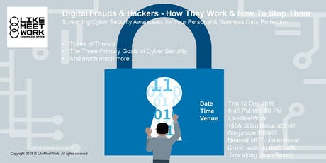 Digital Frauds & Hackers - How They Work & How to Stop Them tickets