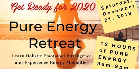 12 Hours of Pure Energy Retreat / Get Ready for 2020 tickets