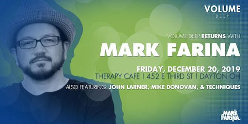 Get Volume Deep with MARK FARINA