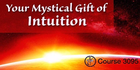 3095: Your Mystical Gift of Intuition tickets