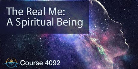 4092:  The Real Me:  A Spiritual Being tickets