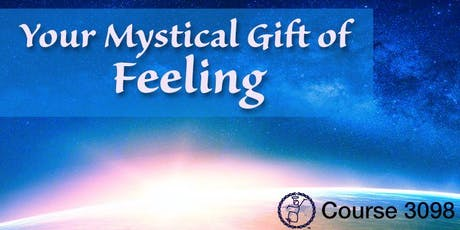 3098: The Mystical Gift of Feeling tickets