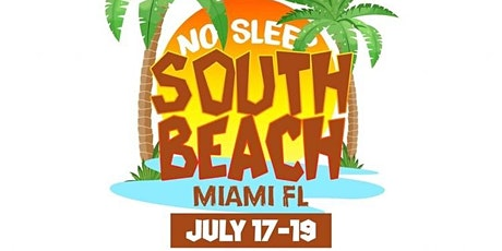 NO SLEEP SOUTH BEACH WEEKEND! 4 EVENTS & 1 YACHT PARTY IN 3 DAYS! JULY 17-19 IN SOUTH BEACH MIAMI, FL! GET YOUR DISCOUNTED EARLY BIRD TICKETS NOW! (While supplies last)! (SWIRL) tickets