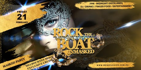 Rock The Boat MenXclusive Masked Party Ladies Night 21 Feb tickets