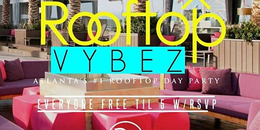 ATL's #1 Rooftop Day Party! #ROOFTOPVIBEZ @ CAFE CIRCA! Every Saturday 3-9pm! RSVP NOW! (SWIRL)