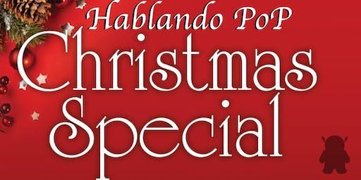 Hablando PoP Christmas Special