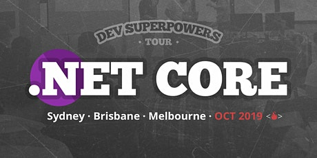 .NET Core Superpowers - Brisbane tickets
