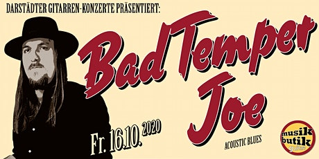Bad Temper Joe (Acoustic Blues) - Darstädter Gitarren-Konzerte Tickets
