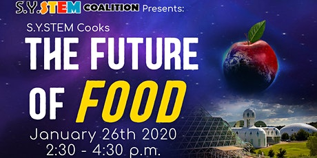 S.Y.STEM Cooks 2020:  The Future of Food tickets