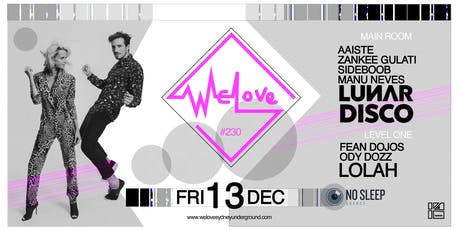 WeLove #230 // Lunar Disco + Lolah tickets