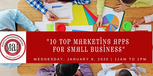 "MAP 2020 Kickoff Event:  ""10 Top Small Business Marketing Apps for 2020"""