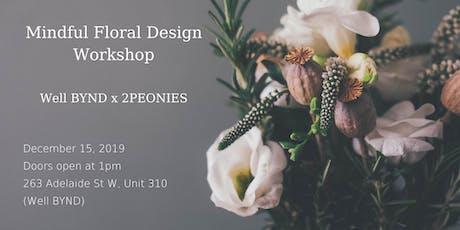 A Mindful Floral Design Workshop tickets