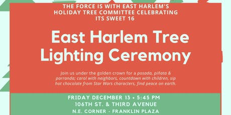 The Force is with us: East Harlem Holiday Tree Turns 16   tickets