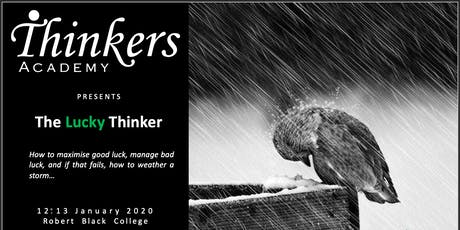 The Lucky Thinker tickets