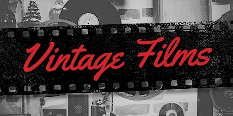 Vintage Film - Tiaro Library tickets