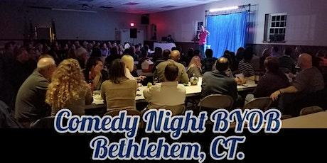 COMEDY NIGHT BYOB! Bethlehem, CT. tickets