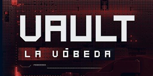 Vault | La Bóveda 3.0