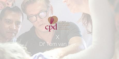 Dr. Tom Van Eijk Workshop: Melbourne tickets