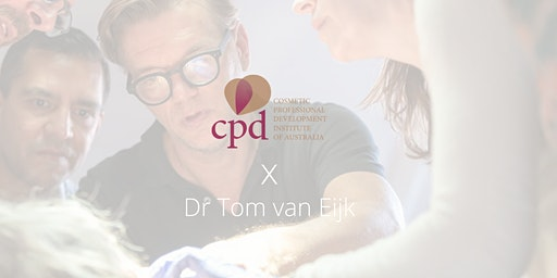 Dr. Tom Van Eijk Workshop: Melbourne