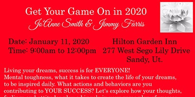 """""""GET YOUR GAME ON IN 2020"""" W/JO'ANNE SMITH & GUEST JIMMY FARRIS FORMER SUPERBOWL CHAMPION"""