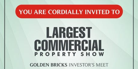 LARGEST COMMERCIAL PROPERTY SHOW tickets