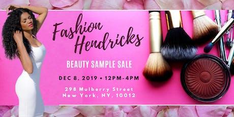 Fashion Hendricks Holiday Beauty & Fashion Sample Sale tickets
