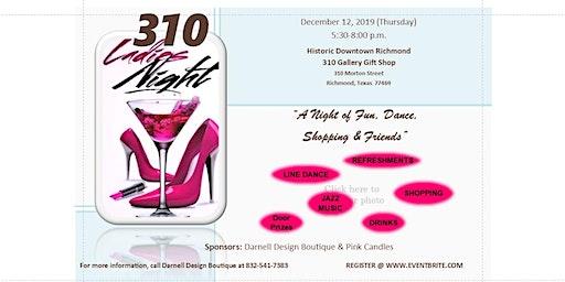 310 Ladies Night