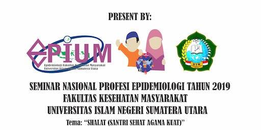 SEMINAR NASIONAL PROFESI EPIDEMIOLOGI TAHUN 2019 (