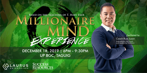 Millionaire Mind Experience - December 18, 2019