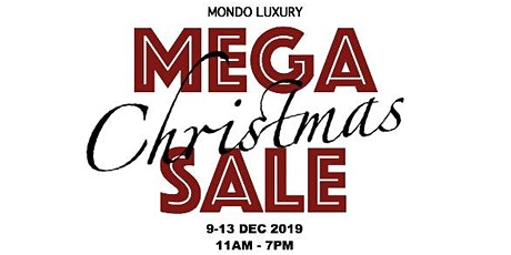 Mondo Luxury Christmas Sale  Up to 70%off tickets