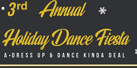 3rd Annual Holiday Dance Fiesta tickets