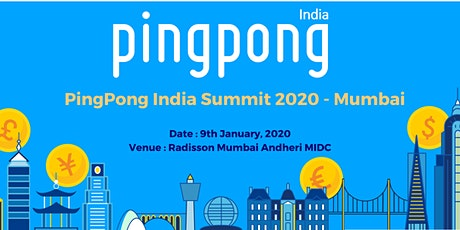 PingPong India Summit 2020- Mumbai tickets