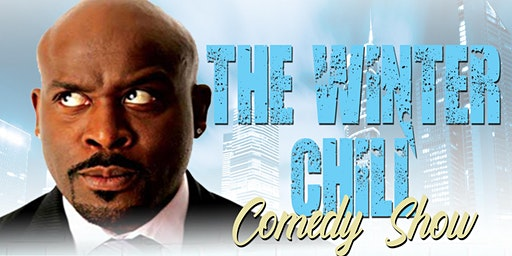 The Winter Chill w/ Comedian Mike Bonner