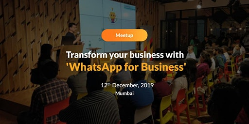 Transform your business with 'Whatsapp for Business'