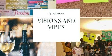 Visions and Vibes Vision Board Party 2020