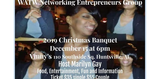 WATW Networking Entrepreneurs Group  Presents:  2019 Christmas Banquet