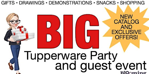 BIG Tupperware Party and Guest Event