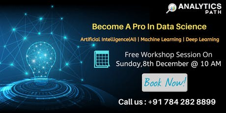 Data Science Free Workshop Session By AP On 8th December at at 10 AM tickets