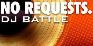 No Requests. DJ Showcase