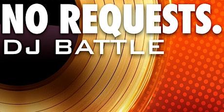 No Requests. DJ Showcase tickets