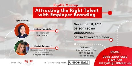 DIGIHR MEETUP - Attracting The Right Talent With Employer Branding tickets