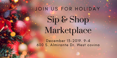 Copy of Sip & Shop Holiday Marketplace West Covina  tickets