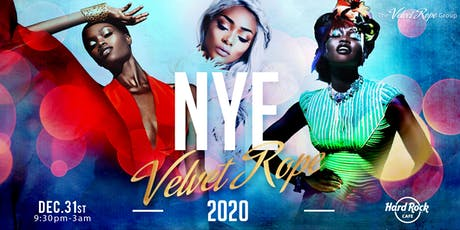 Velvet Rope NYE 2020 Gala at the Hardrock Cafe! tickets