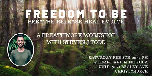 Freedom To Be. Breathwork Workshop Christchurch