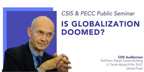 "Public Seminar ""Is Globalization Doomed?"" by Pascal Lamy at CSIS Indonesia tickets"