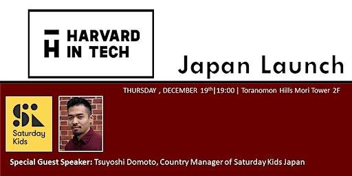 Harvard in Tech Japan: New Pioneers of Japan's tech scene