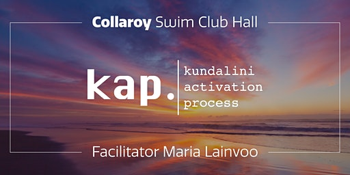 KAP Collaroy – Kundalini Activation Process – Open Class