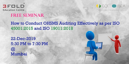 "FREE SEMINAR ""How to Conduct OHSMS Auditing Effectively"""
