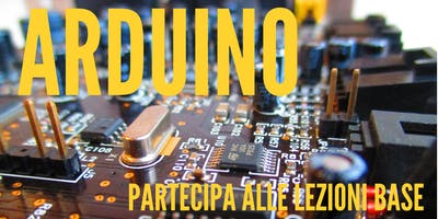"FabVan Tour - Valdadige - WORKSHOP | ""INTRODUZIONE A ARDUINO"""
