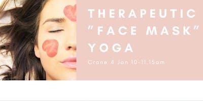 "Therapeutic ""**** Mask"" Yoga!"